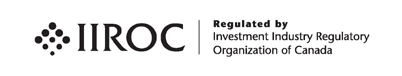 IIROC Regulated by Investment Industry Regulatory Organization of Canada